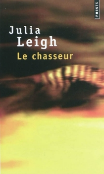 Le chasseur - JuliaLeigh