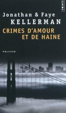 Crimes d'amour et de haine - JonathanKellerman