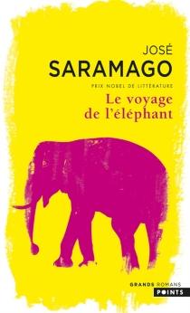 Le voyage de l'éléphant - JoséSaramago