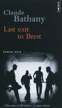 Last exit to Brest - ClaudeBathany