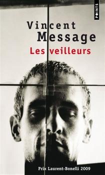 Les veilleurs - VincentMessage