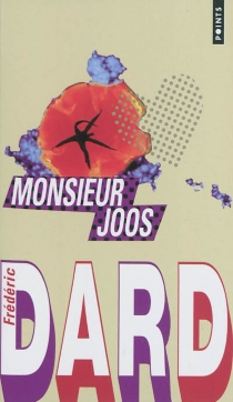Monsieur Joos| Suivi de Vie à louer| Suivi de Plaque tournante - FrédéricDard