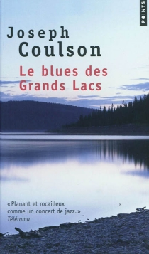 Le blues des Grands Lacs - Joseph Coulson