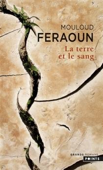 La terre et le sang - MouloudFeraoun