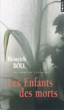Les enfants des morts - HeinrichBöll