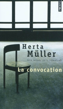 La convocation - Herta Müller