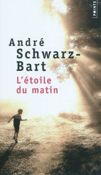 L'étoile du matin - AndréSchwarz-Bart