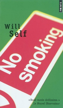 No smoking - Will Self