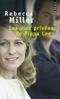 Les vies privées de Pippa Lee - RebeccaMiller