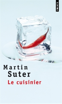 Le cuisinier - MartinSuter
