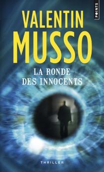 La ronde des innocents - ValentinMusso