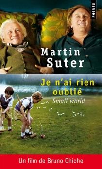 Je n'ai rien oublié - MartinSuter