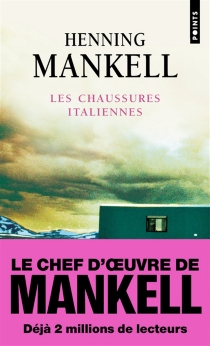 Les chaussures italiennes - HenningMankell