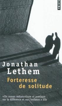 Forteresse de solitude - JonathanLethem