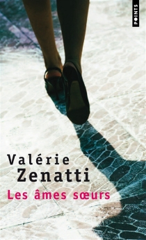 Les âmes soeurs - ValérieZenatti