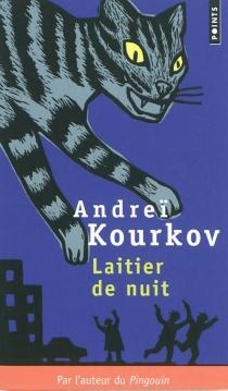 Laitier de nuit - AndreïKourkov