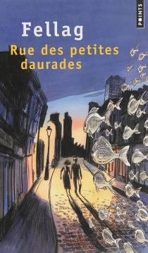 Rue des petites daurades - Fellag