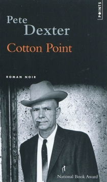 Cotton Point - Pete Dexter