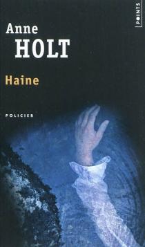 Haine - AnneHolt