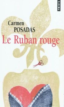 Le ruban rouge - Carmen dePosadas