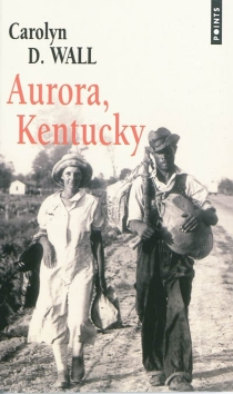 Aurora, Kentucky - Carolyn D.Wall