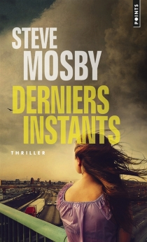 Derniers instants - SteveMosby