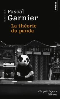 La théorie du panda - PascalGarnier