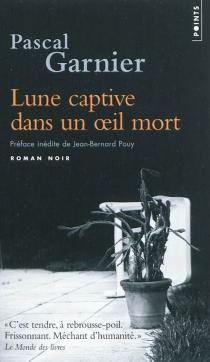 Lune captive dans un oeil mort - PascalGarnier