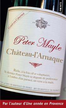 Château-l'Arnaque - Peter Mayle