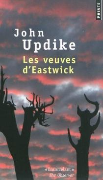 Les veuves d'Eastwick - JohnUpdike
