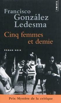 Cinq femmes et demie - FranciscoGonzalez Ledesma