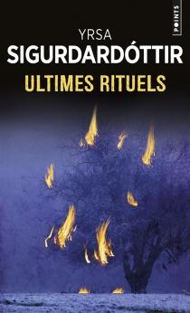 Ultimes rituels - Yrsa Sigurdardottir
