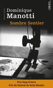 Sombre Sentier - DominiqueManotti