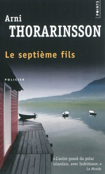 Le septième fils - Arni Thorarinsson