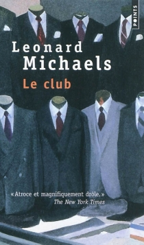 Le club - Leonard Michaels