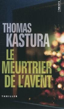Le meurtrier de l'avent - ThomasKastura