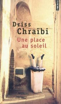 Une place au soleil - DrissChraïbi