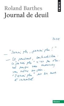 Journal de deuil : 26 octobre 1977-15 septembre 1979 - RolandBarthes