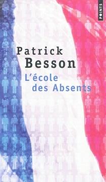 L'école des absents - PatrickBesson