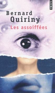 Les assoiffées - BernardQuiriny