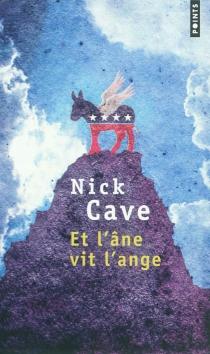 Et l'âne vit l'ange - NickCave
