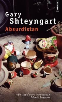 Absurdistan - GaryShteyngart