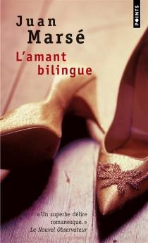 L'amant bilingue - JuanMarsé