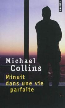 Minuit dans une vie parfaite - MichaelCollins