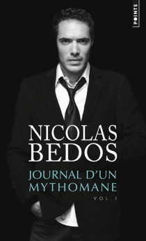Journal d'un mythomane - NicolasBedos