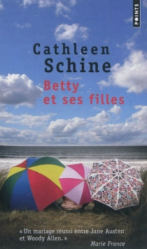 Betty et ses filles - CathleenSchine