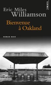 Bienvenue à Oakland - Eric MilesWilliamson