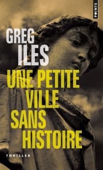 Une petite ville sans histoire - GregIles