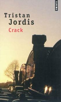 Crack - TristanJordis