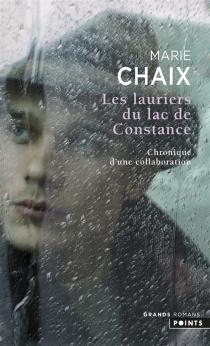 Les lauriers du lac de Constance : chronique d'une collaboration - MarieChaix
